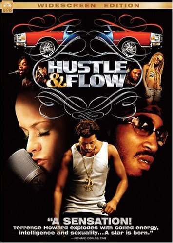 Hustle & Flow / Суета и движение (2005)