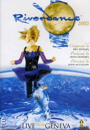 Riverdance: the Show 2002 (Live from Geneva)