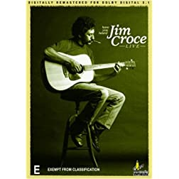Have You Heard: Jim Croce Live