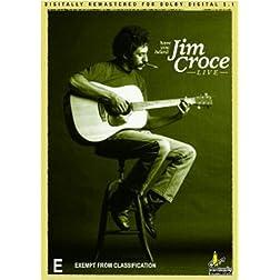Have You Heard: Jim Croce Live