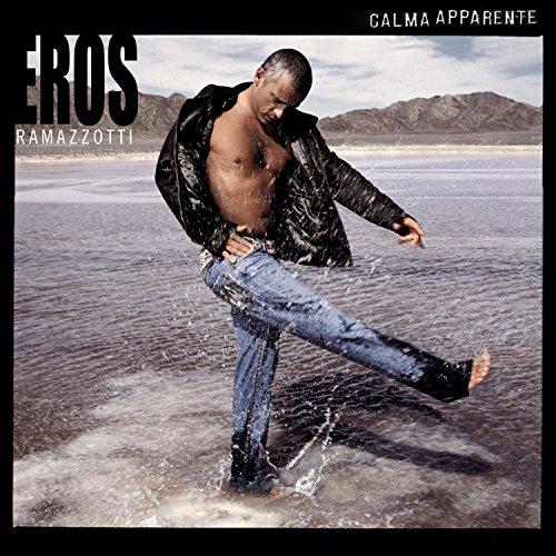 Eros Ramazzotti - Calma Apparente - Zortam Music