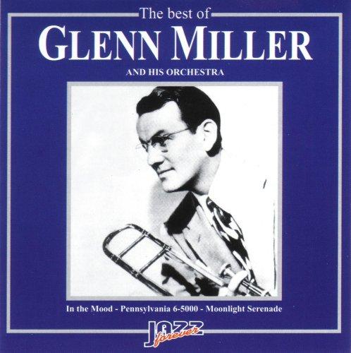 GLENN MILLER - The Best of Glenn Miller and his Orchestra - Zortam Music