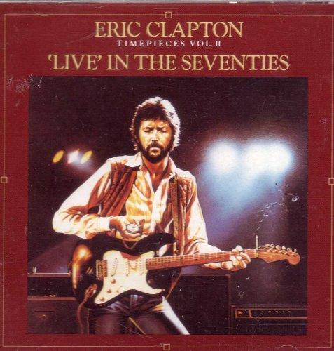 Eric Clapton - Timepieces Vol II - Lyrics2You