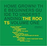 Capa do álbum Home Grown! The Beginner's Guide to Understanding the Roots, Vol. 1