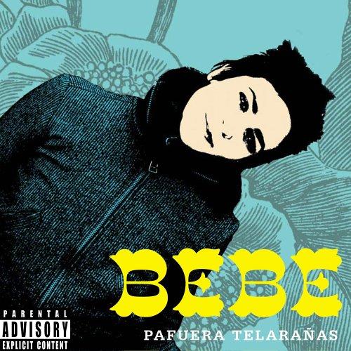 Bebe - Pafuera  Telarañas - Zortam Music