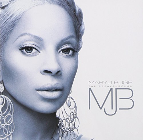 Mary J Blige - Breakthrough - Zortam Music