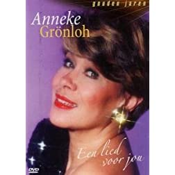 Anneke Gronloh: Een Lied Voor Jou