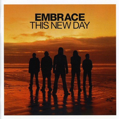 Embrace - This New Day - Zortam Music