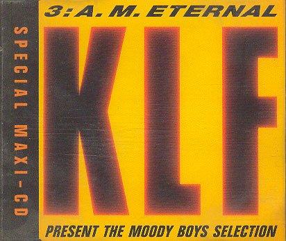 The Klf - 3am Eternal - Zortam Music