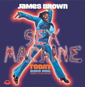 James Brown - Sex Machine Today - Zortam Music