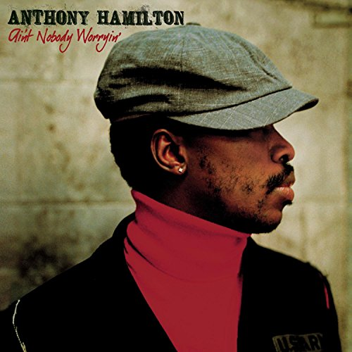 Anthony Hamilton - Can