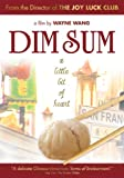 Dim Sum - A Little Bit of Heart