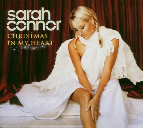 Sarah Connor - Christmas In My Heart - Zortam Music