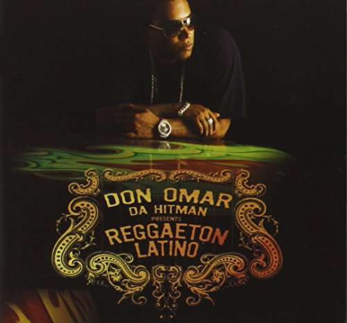 Don Omar - Da Hit Man Presents Reggaeton Latino - Zortam Music