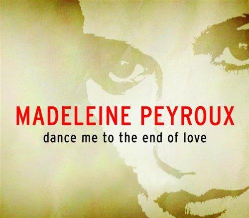 Madeleine Peyroux - Dance Me to the End of Love - Zortam Music