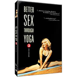 Better Sex Through Yoga 3: Advanced