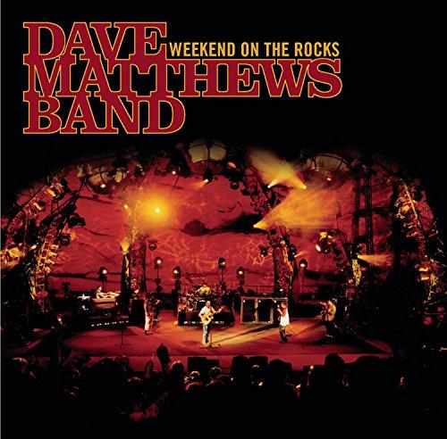 Dave Matthews Band - Weekend on the Rocks [Live] - Zortam Music
