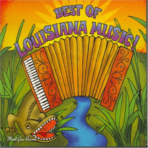 Various Artists - Best Of Louisiana Music - Zortam Music