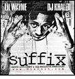 Lil Wayne - The Suffix - Zortam Music
