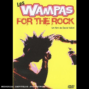 Les Wampas: For the Rock