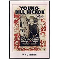 Young Bill Hickok 16x9 Widescreen TV.