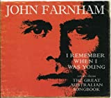 I Remember When I Was Young: Songs From the Great Australian Song Book by John Farnham
