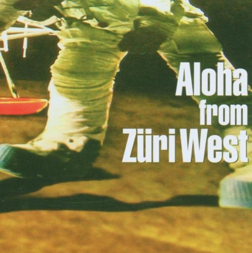 Aloha From Züri West