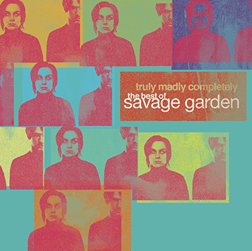 Savage Garden - Truly Madly Completely - The - Zortam Music
