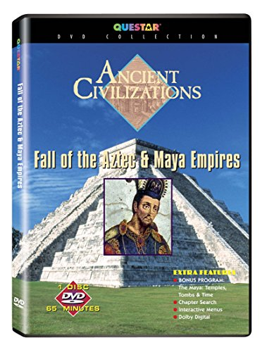 Ancient Civilizations: Fall of the Aztec and Maya Empires