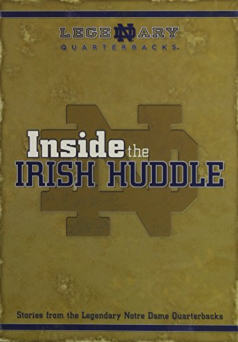 Inside the Irish Huddle: Stories from ND Quarterbacks
