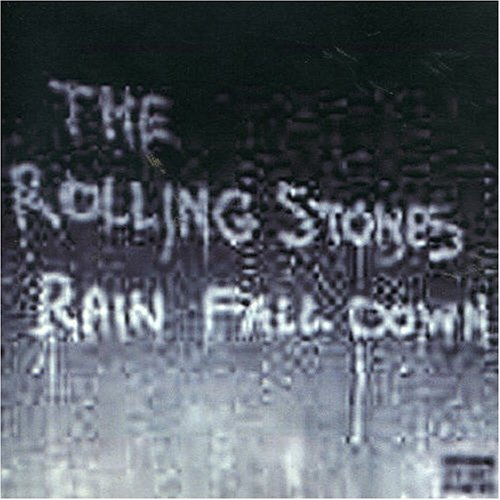 The Rolling Stones - Rain Fall Down - Zortam Music