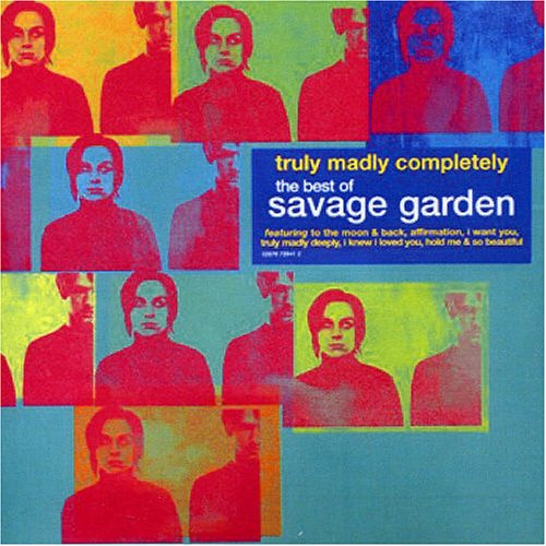 Truly Madly Completely: The Best of Savage Garden by Savage Garden album cover