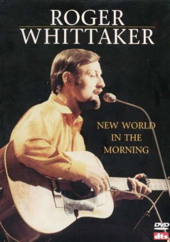 Roger Whittaker: New World in the Morning [Region 2]
