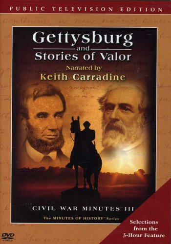 Gettysburg and Stories of Valor - CIVIL WAR MINUTES III Public Television Edition DVD
