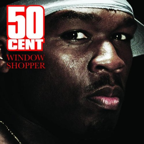 50 Cent - Window Shopper - Zortam Music