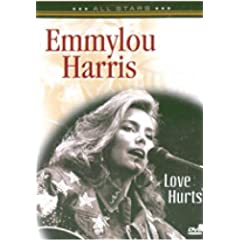 Emmylou Harris: Love Hurts