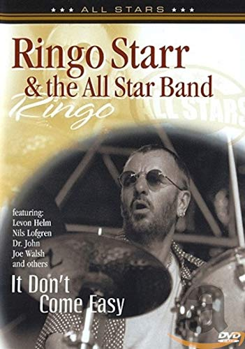 Ringo Starr and the All Star Band: It Don't Come Easy