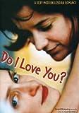 Do I Love You?