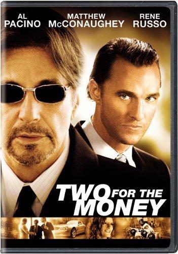 Two for the Money / Деньги на двоих (2005)