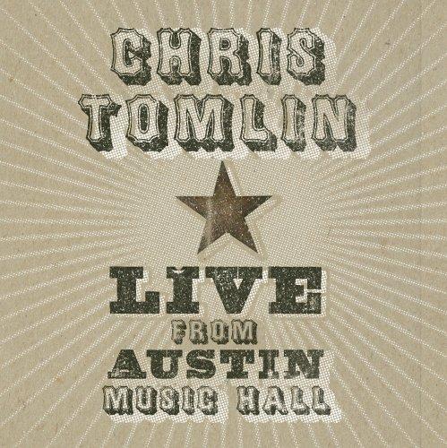 Chris Tomlin - Live from Austin Music Hall - Zortam Music
