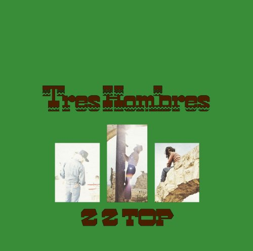 Zz Top - Tres Hombres - Zortam Music