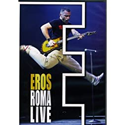 Eros Ramazzotti: Roma Live