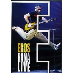 Eros Ramazzotti: Roma Live