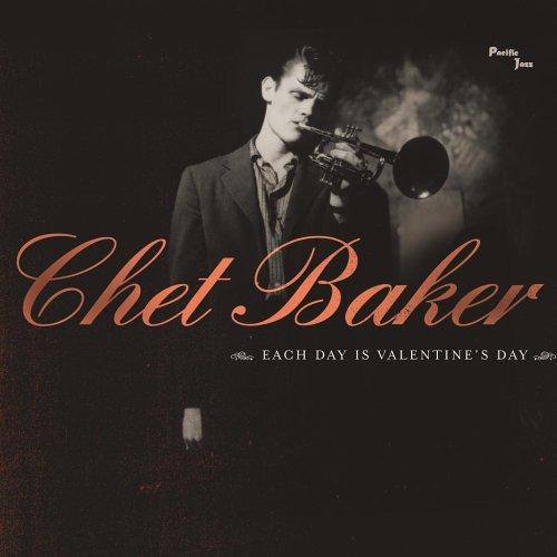 Chet Baker - Each Day Is Valentine