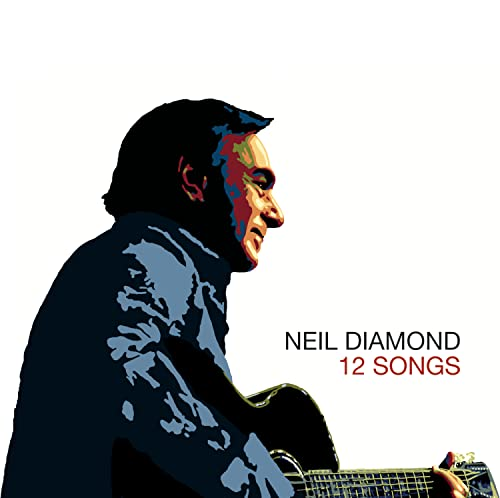 Neil Diamond - 12 Songs [Enhanced] - Zortam Music