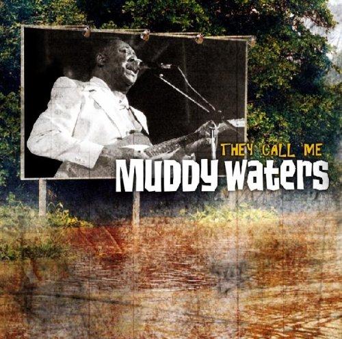 Muddy Waters - They Call Me  Muddy Waters - Zortam Music