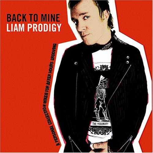 The Prodigy - Back To Mine - Zortam Music