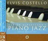 ピアノ・ジャズ~フィーチャリング・エルヴィス・コステロ