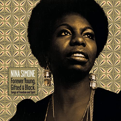 Nina Simone - Forever Young, Gifted & Black - Zortam Music