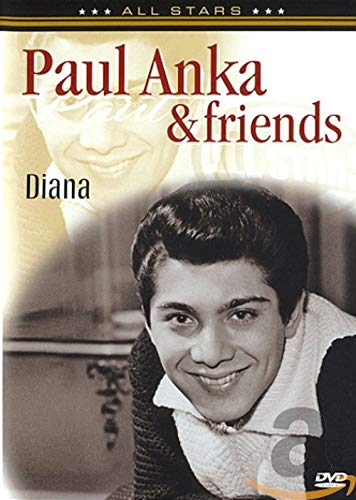 Paul Anka and Freinds: Diana